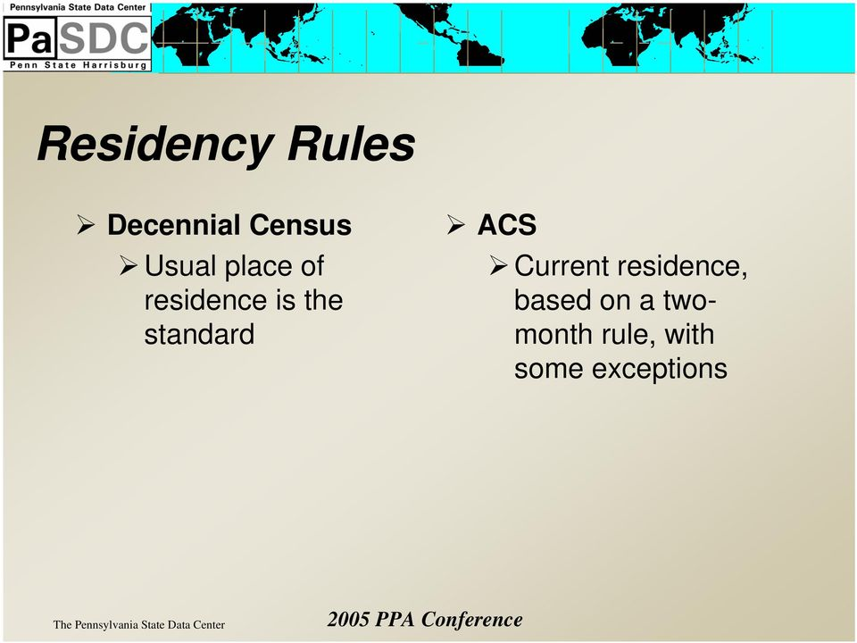 standard ACS Current residence,