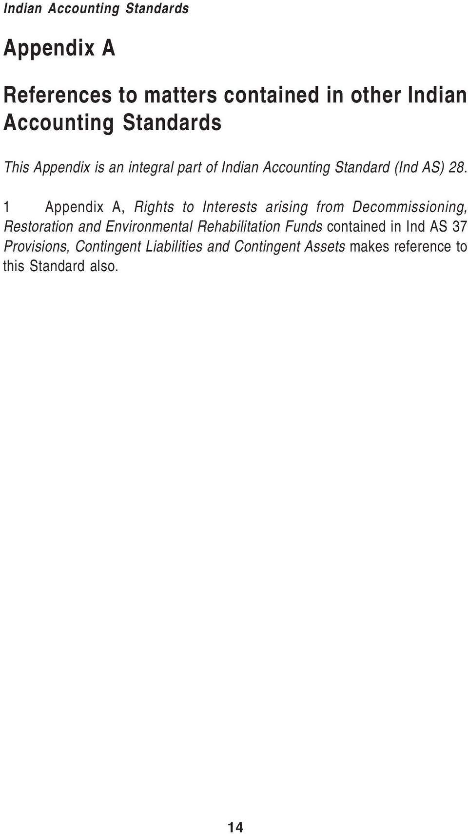 1 Appendix A, Rights to Interests arising from Decommissioning, Restoration and Environmental