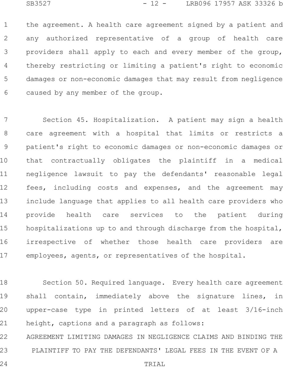 patient's right to economic damages or non-economic damages that may result from negligence caused by any member of the group. Section. Hospitalization.