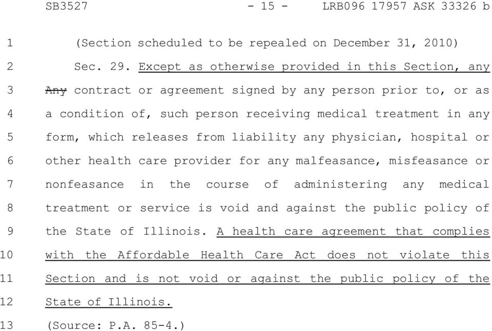 any form, which releases from liability any physician, hospital or other health care provider for any malfeasance, misfeasance or nonfeasance in the course of administering