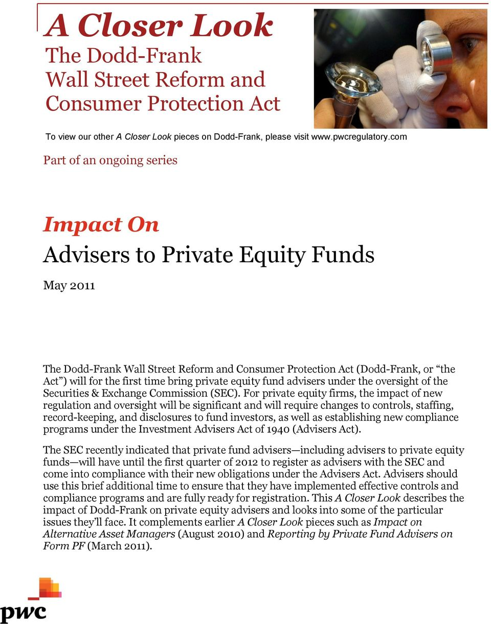 private equity fund advisers under the oversight of the Securities & Exchange Commission (SEC).