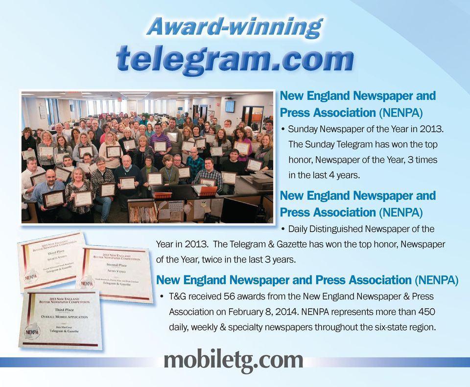 New England Newspaper and Press Association (NENPA) Daily Distinguished Newspaper of the Year in 2013.