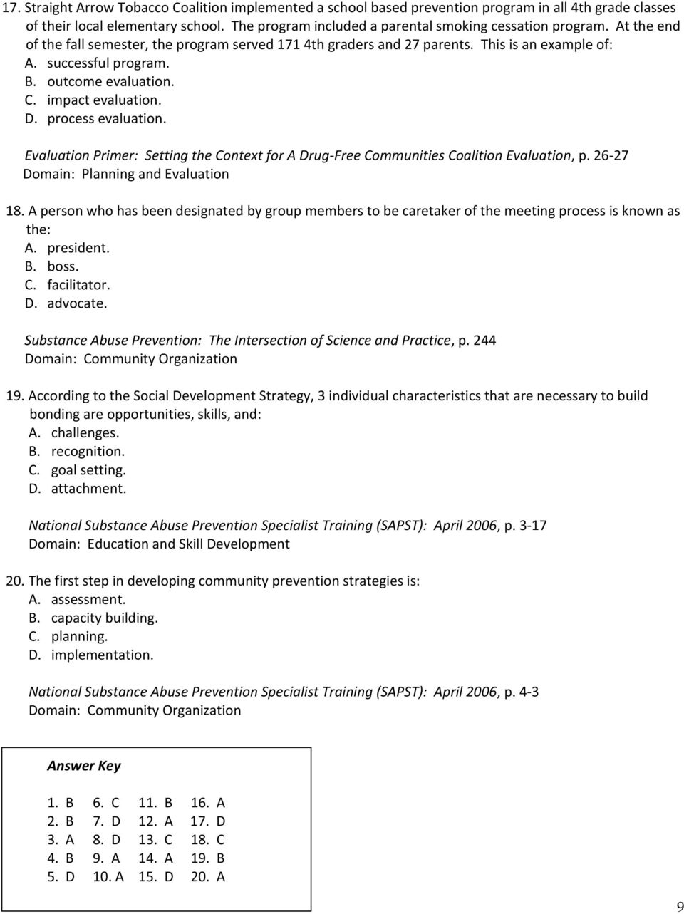 Evaluation Primer: Setting the Context for A Drug-Free Communities Coalition Evaluation, p. 26-27 Domain: Planning and Evaluation 18.