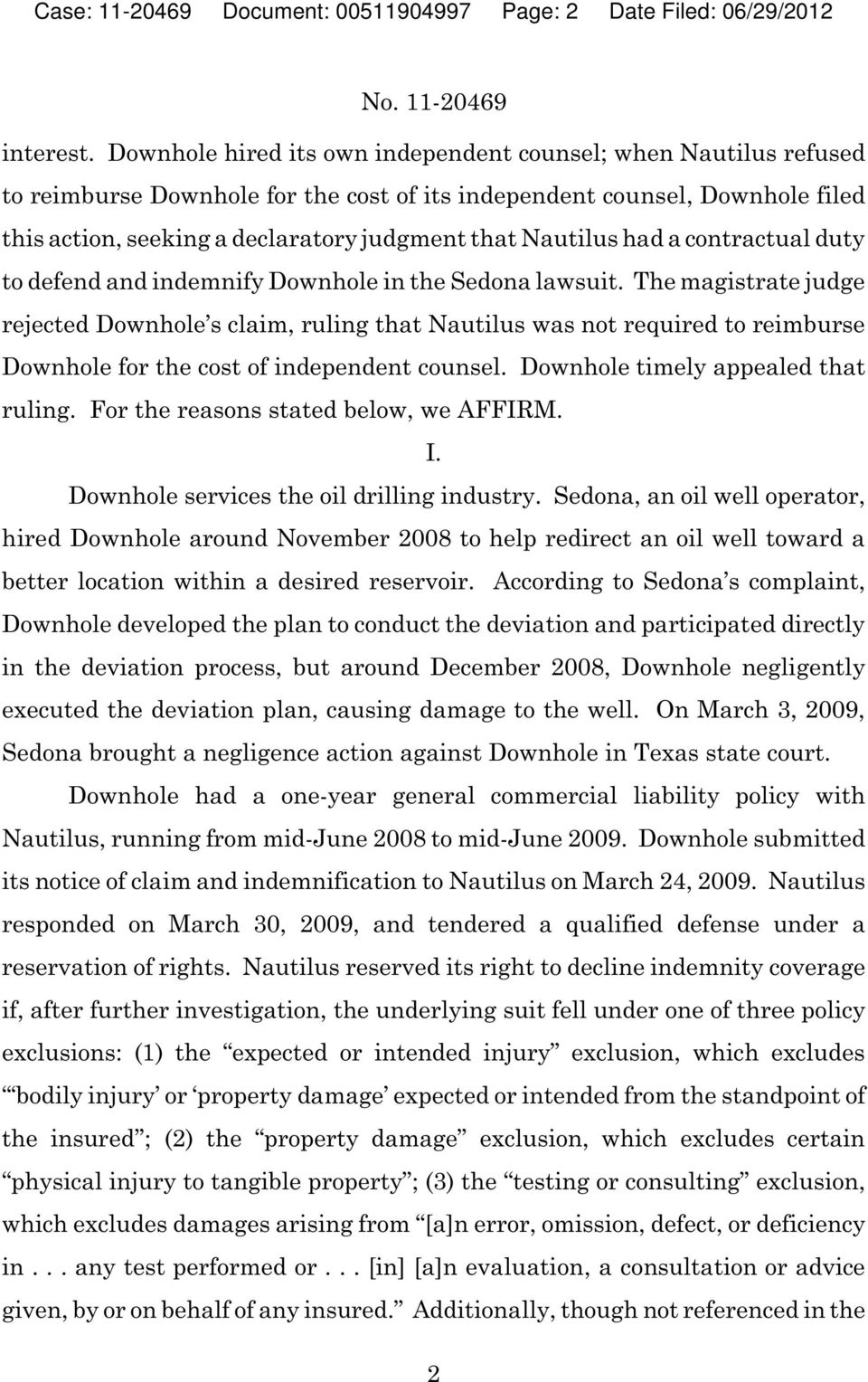 Nautilus had a contractual duty to defend and indemnify Downhole in the Sedona lawsuit.