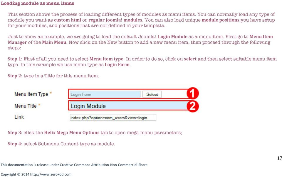 Just to show an example, we are going to load the default Joomla! Login Module as a menu item. First go to Menu Item Manager of the Main Menu.