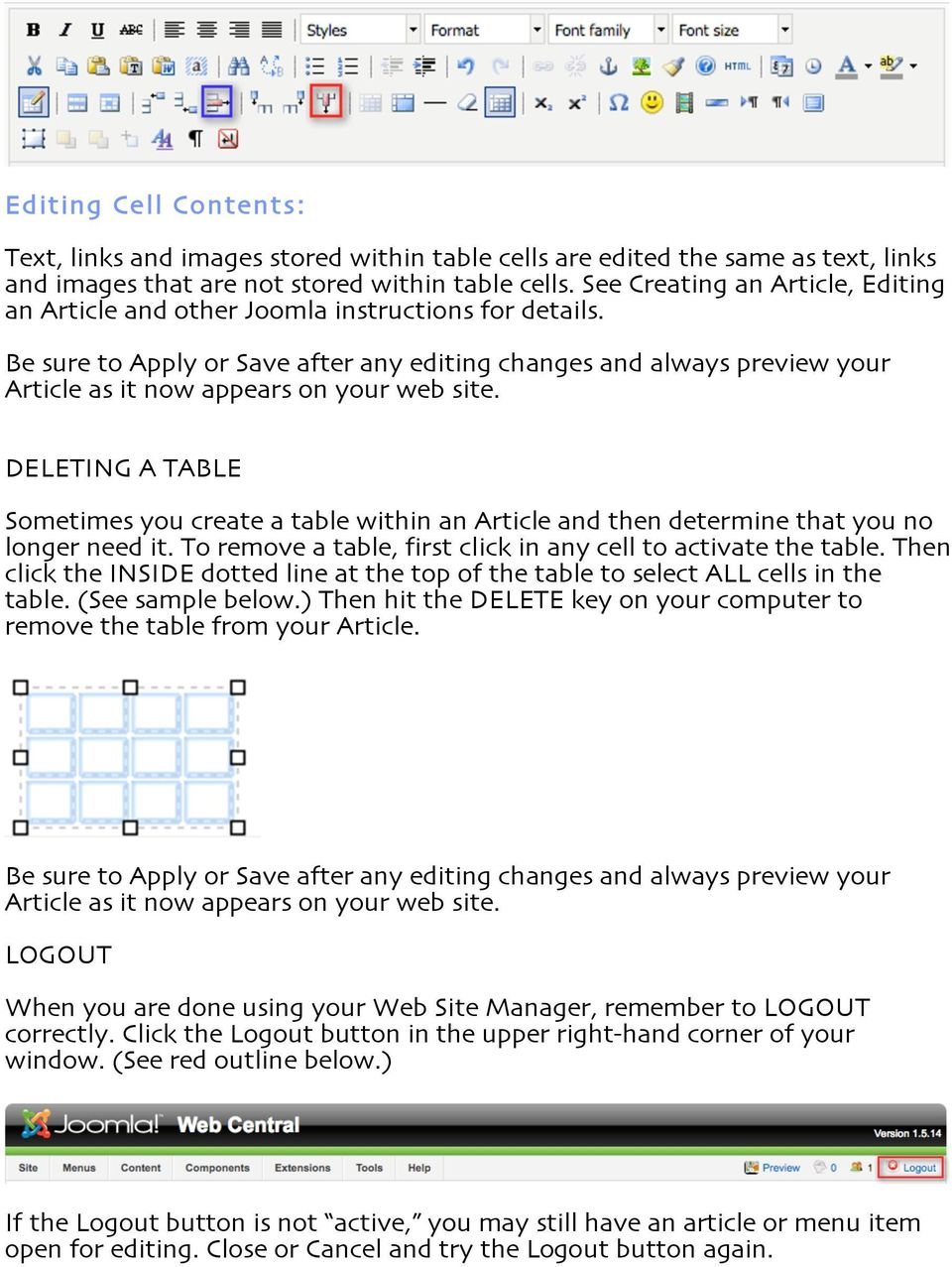 Be sure to Apply or Save after any editing changes and always preview your Article as it now appears on your web site.
