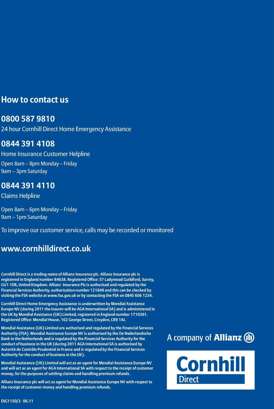 Allianz Insurance plc is registered in England number 84638. Registered Office: 57 Ladymead Guildford, Surrey, GU1 1DB, United Kingdom.