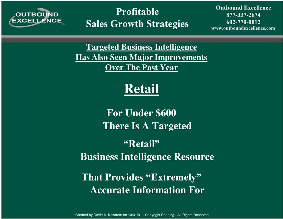 $600 There Is A Targeted Retail Business