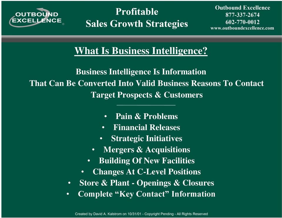 Contact Target Prospects & Customers Pain & Problems Financial Releases Strategic