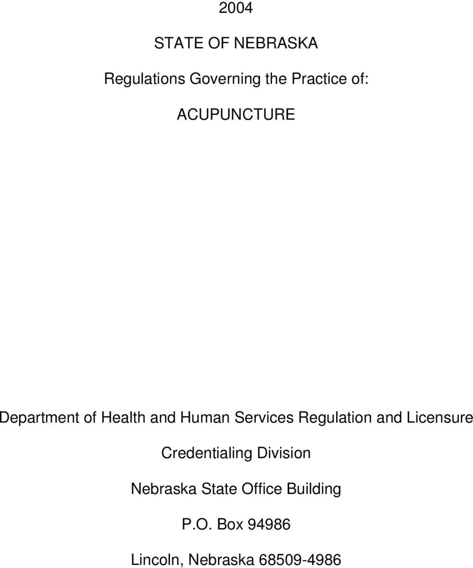 Regulation and Licensure Credentialing Division Nebraska