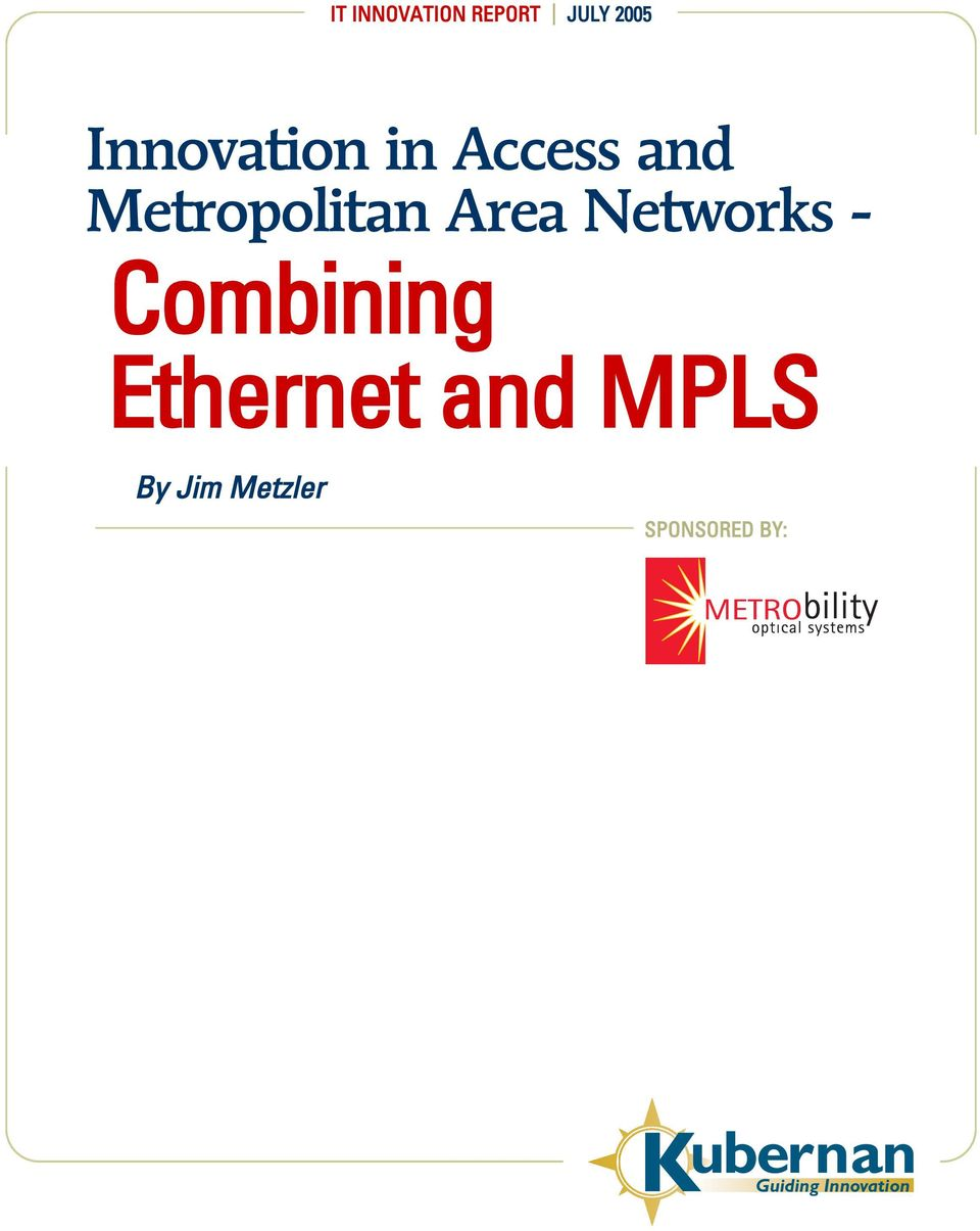 Ethernet and MPLS By Jim Metzler