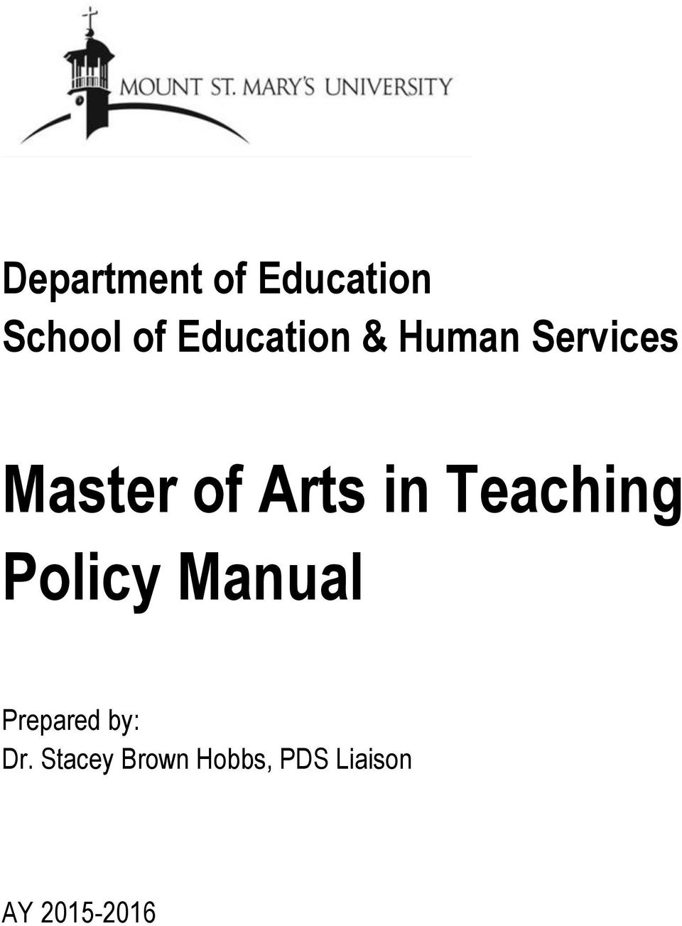 Arts in Teaching Policy Manual Prepared