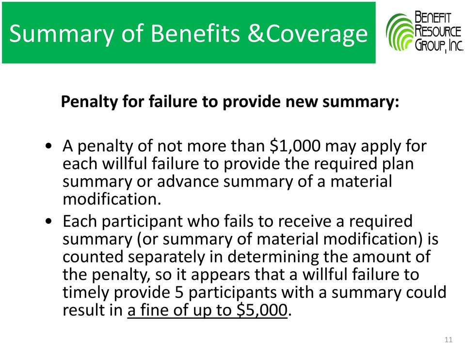 Each participant who fails to receive a required summary (or summary of material modification) is counted separately in