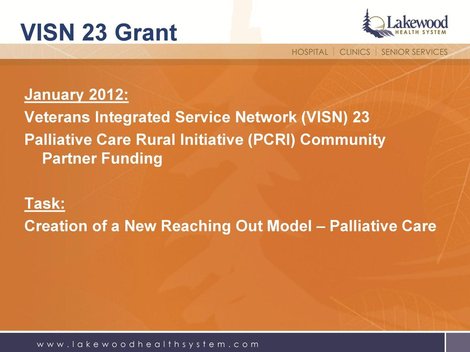 Initiative (PCRI) Community Partner Funding Task:
