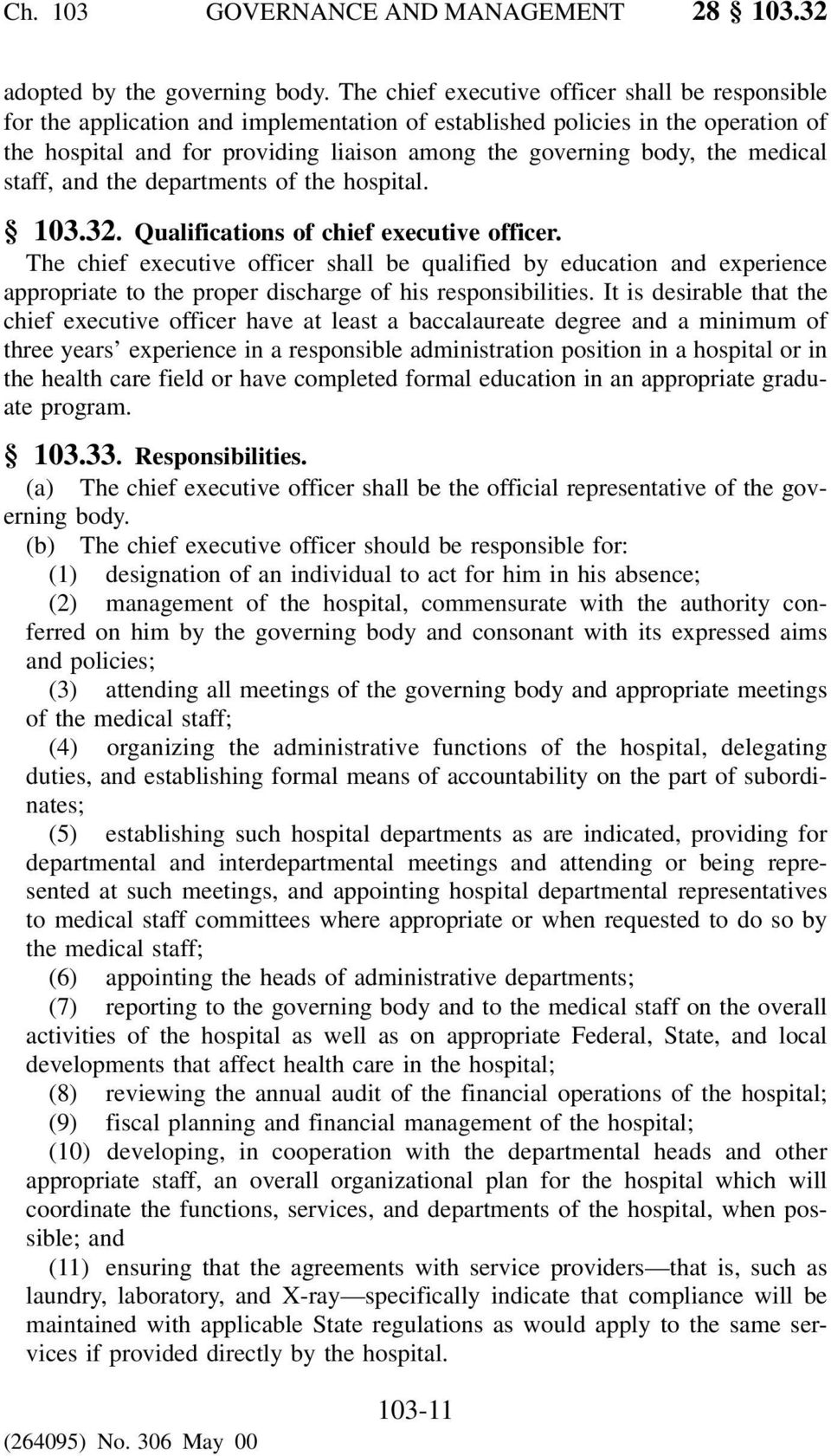 the medical staff, and the departments of the hospital. 103.32. Qualifications of chief executive officer.
