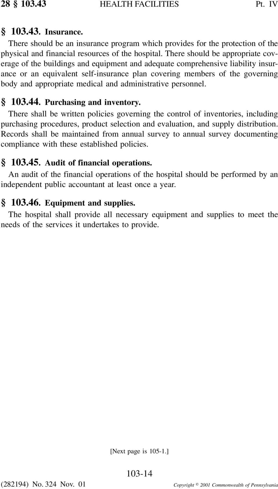 appropriate medical and administrative personnel. 103.44. Purchasing and inventory.