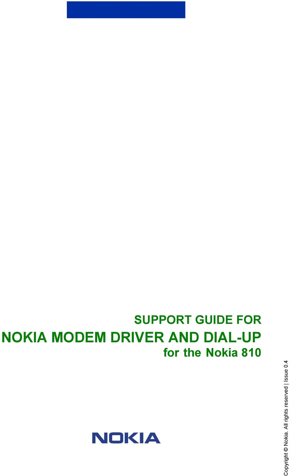 Support Guide For Nokia Modem Driver And Dial Up The 810 9300 Service Manual Copyright