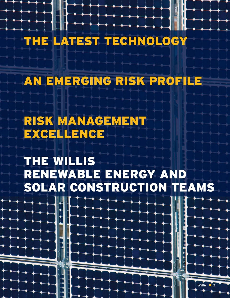 EXCELLENCE THE WILLIS RENEWABLE
