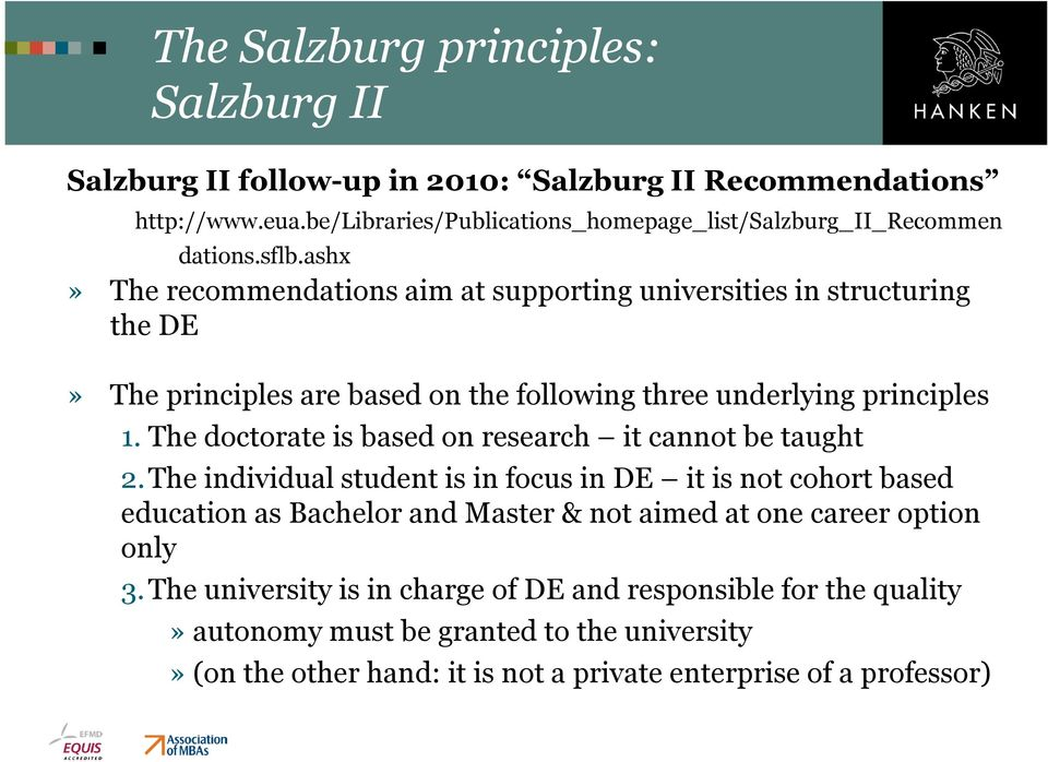 ashx» The recommendations aim at supporting universities in structuring the DE» The principles are based on the following three underlying principles 1.
