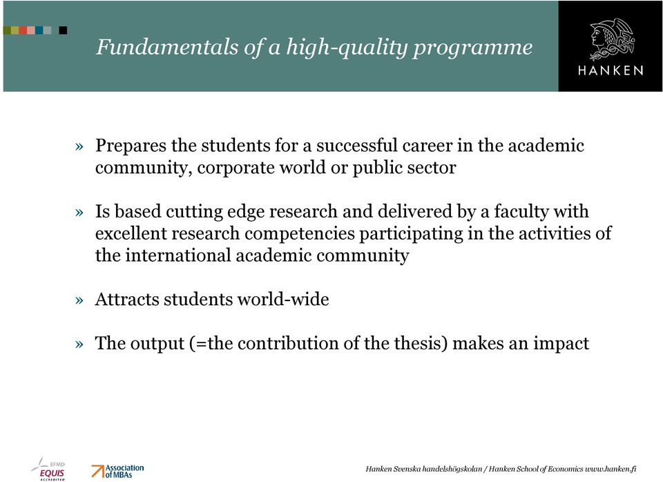 a faculty with excellent research competencies participating in the activities of the international