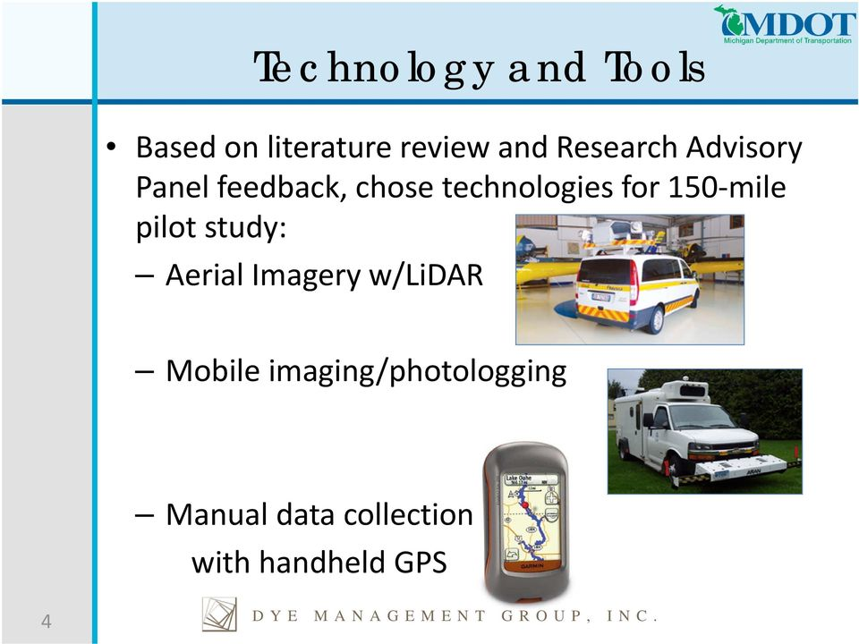 study: Aerial Imagery w/lidar Mobile imaging/photologging