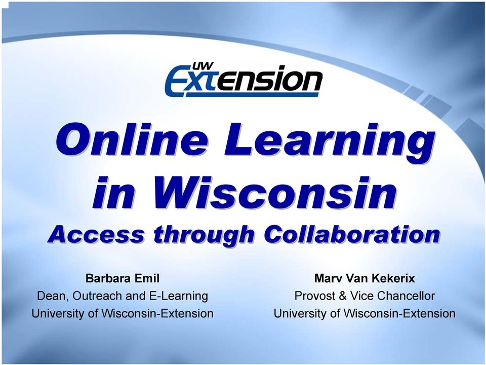 E-Learning University of Wisconsin-Extension Marv