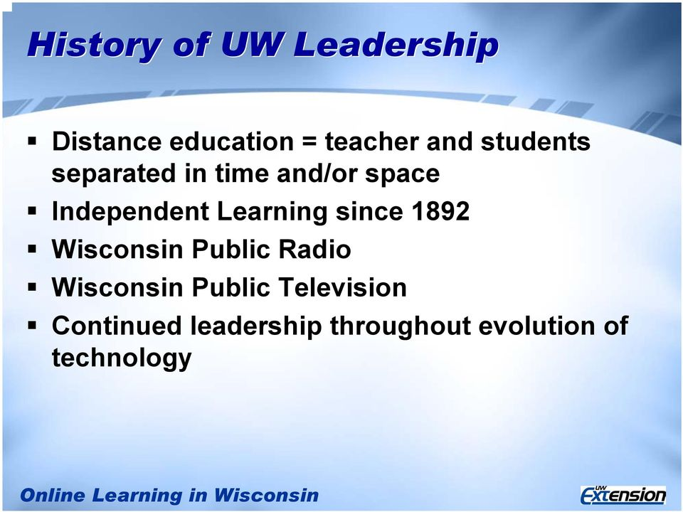Learning since 1892 Wisconsin Public Radio Wisconsin