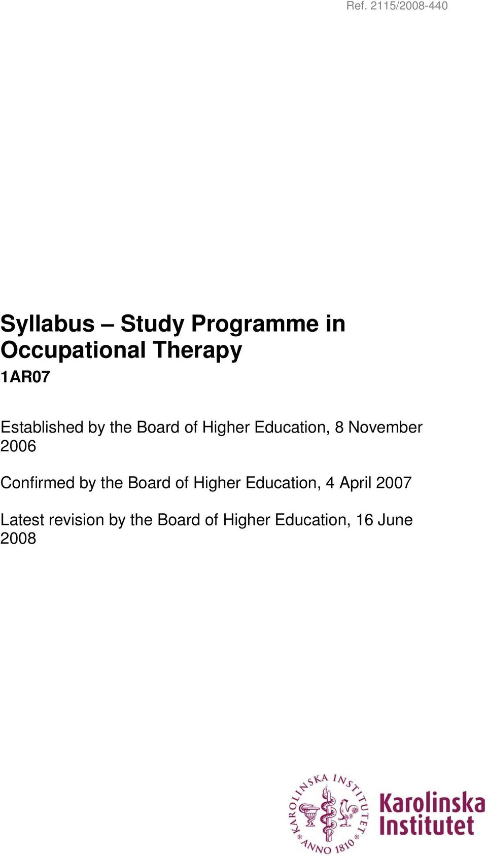 2006 Confirmed by the Board of Higher Education, 4 April