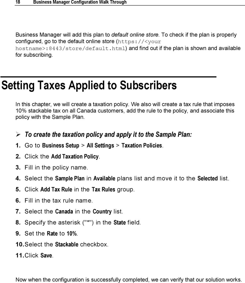 Setting Taxes Applied to Subscribers In this chapter, we will create a taxation policy.
