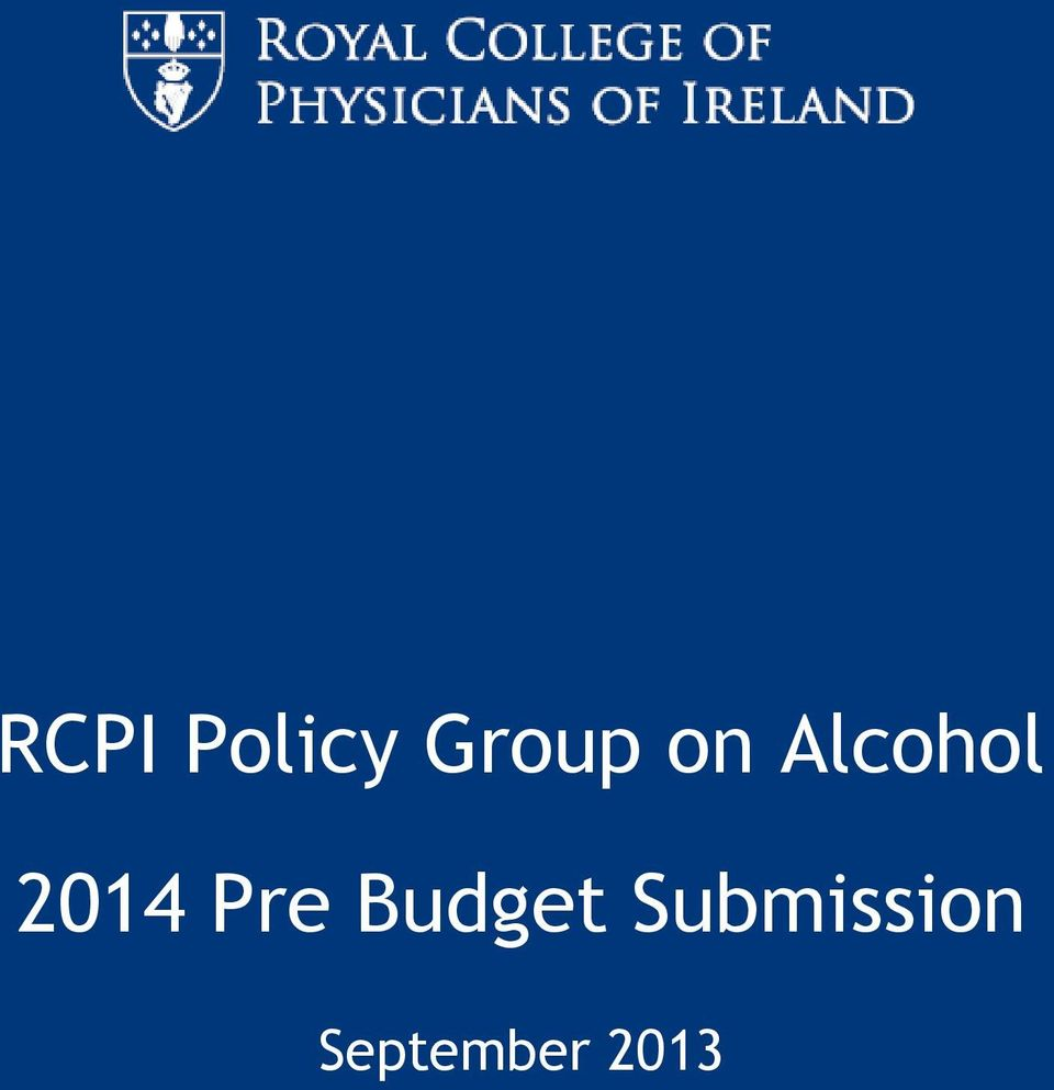 RCPI Policy Group on Alcohol 2014