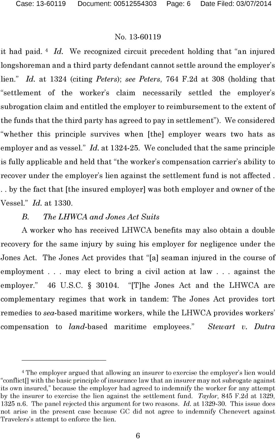2d at 308 (holding that settlement of the worker s claim necessarily settled the employer s subrogation claim and entitled the employer to reimbursement to the extent of the funds that the third