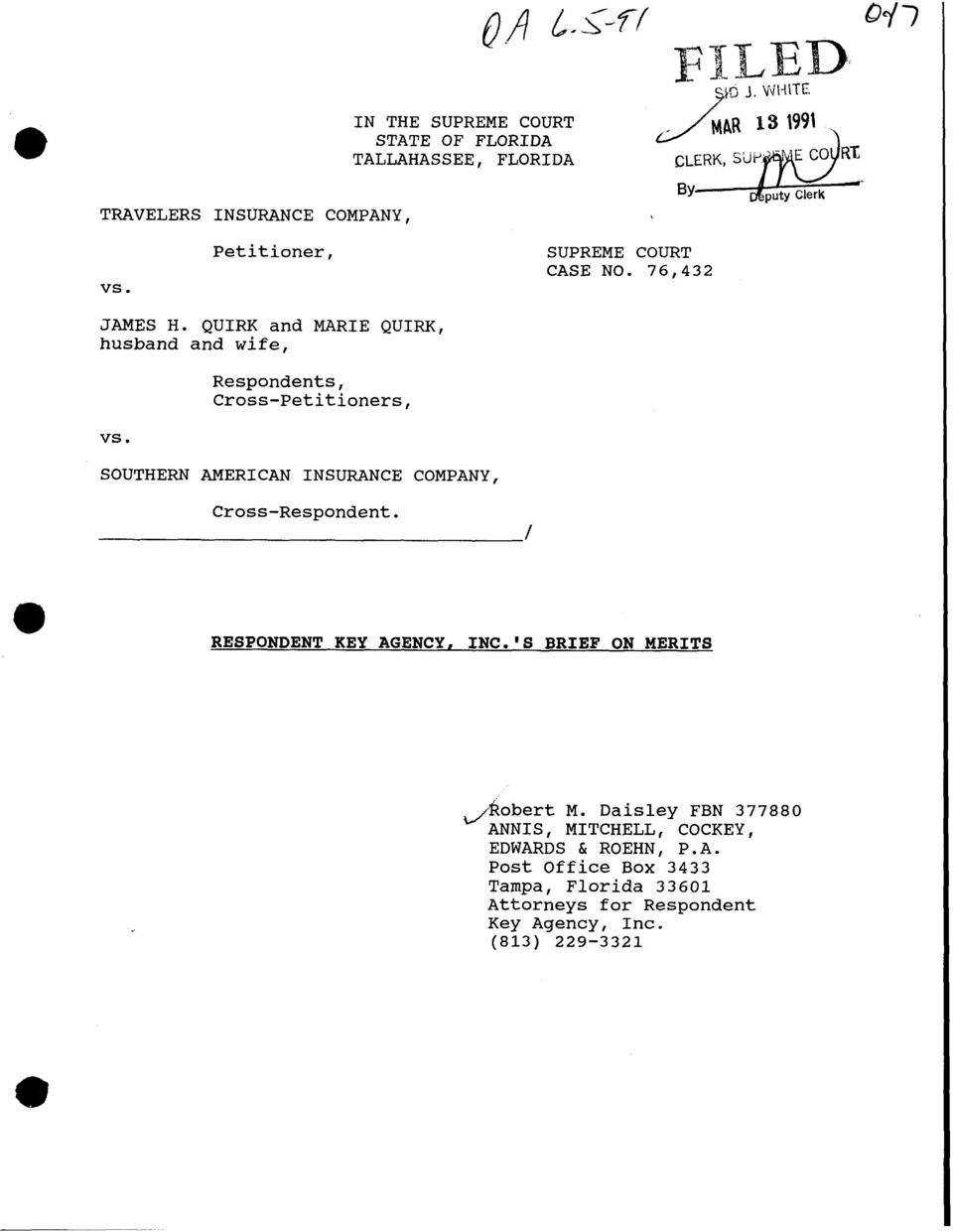 COMPANY, BY SUPREME COURT CASE NO. 76,432 Cross-Respondent. I RESPONDENT KEY AGENCY, INC.'S BRIEF ON MERITS Jkobert M.