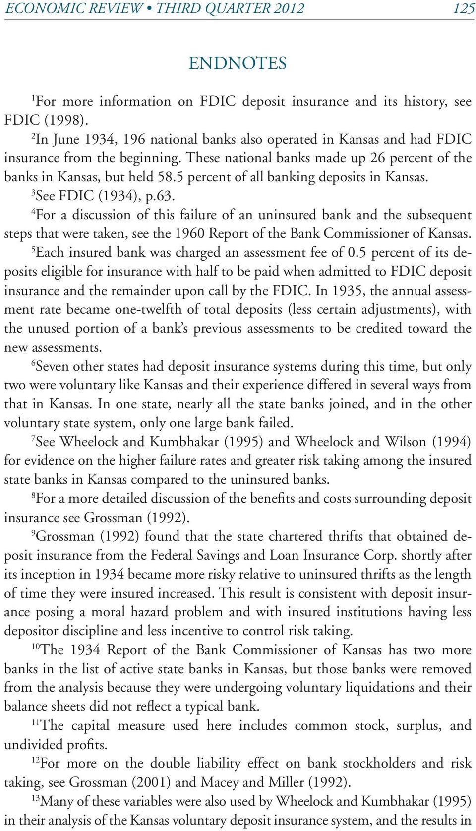5 percent of all banking deposits in Kansas. 3 See FDIC (1934), p.63.
