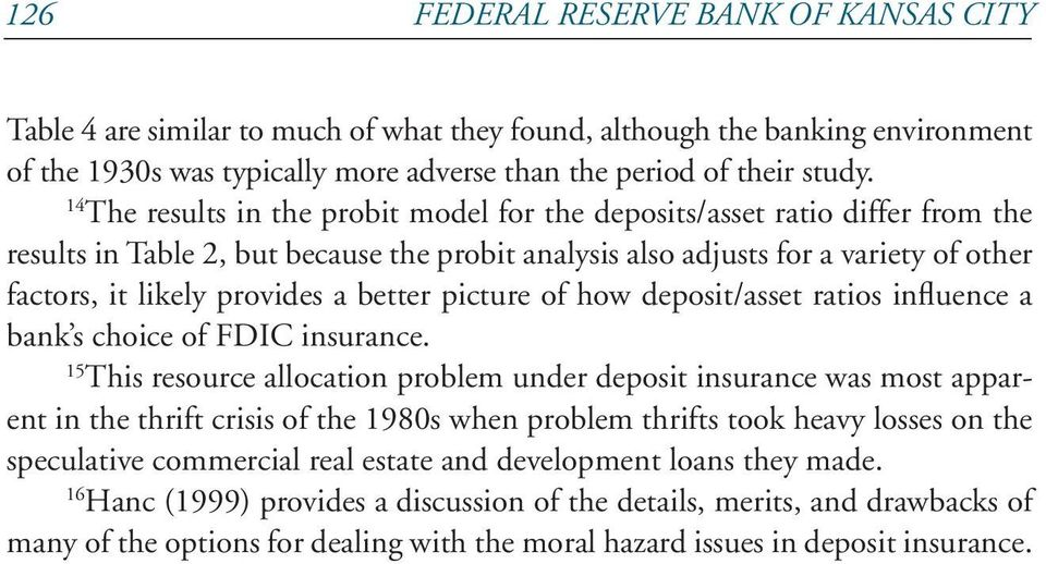 better picture of how deposit/asset ratios influence a bank s choice of FDIC insurance.
