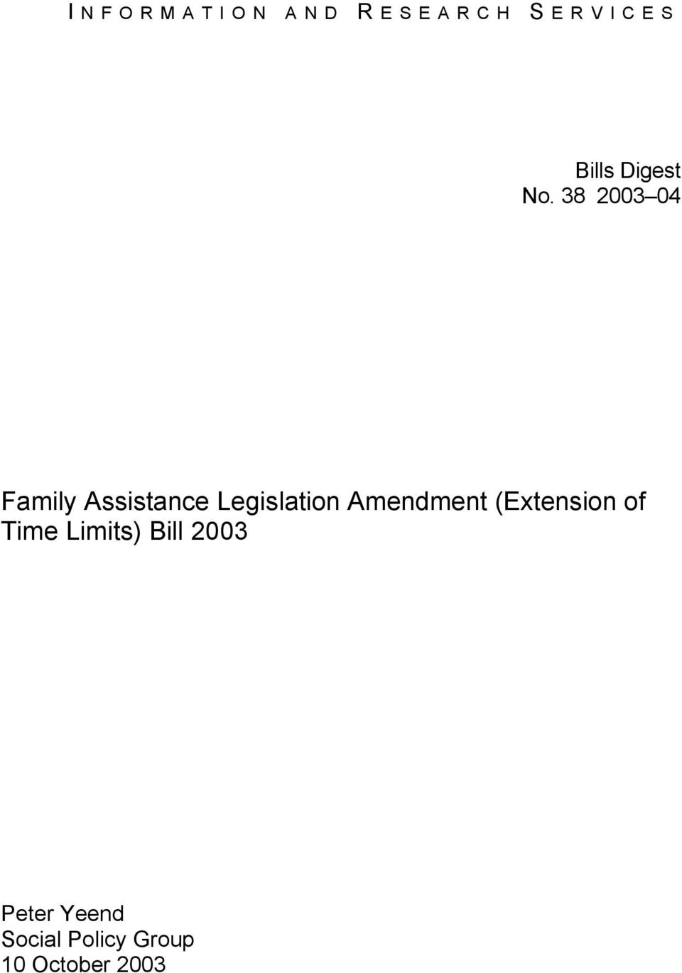 38 2003 04 Family Assistance Legislation