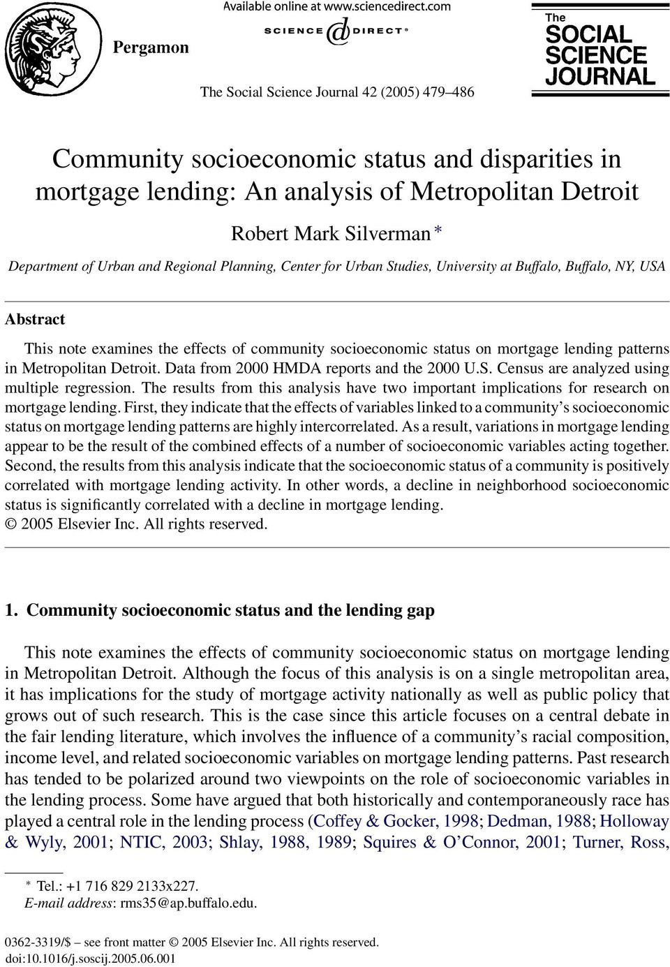 Metropolitan Detroit. Data from 2000 HMDA reports and the 2000 U.S. Census are analyzed using multiple regression.