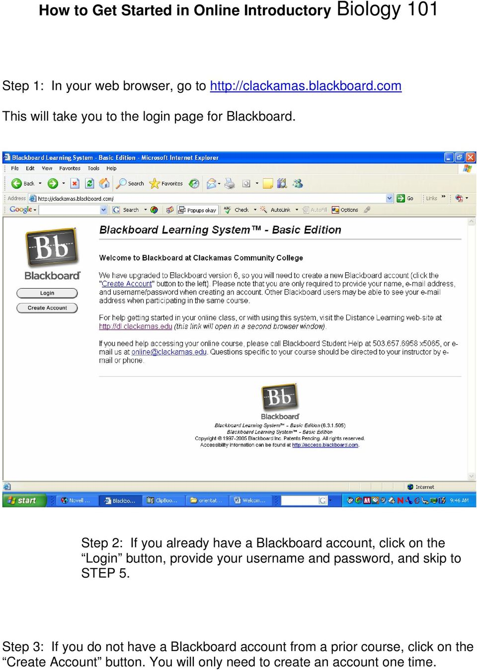 Step 2: If you already have a Blackboard account, click on the Login button, provide your username and password,