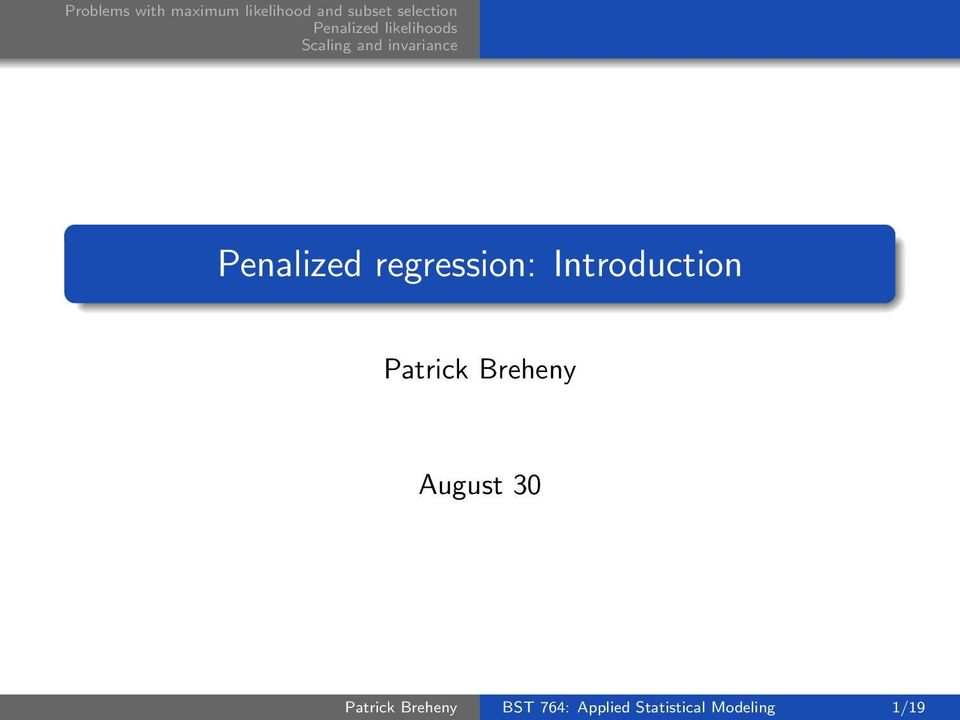 August 30 Patrick Breheny BST