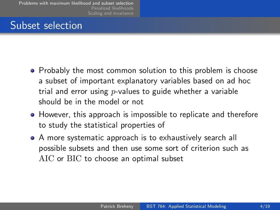 replicate and therefore to study the statistical properties of A more systematic approach is to exhaustively search all possible