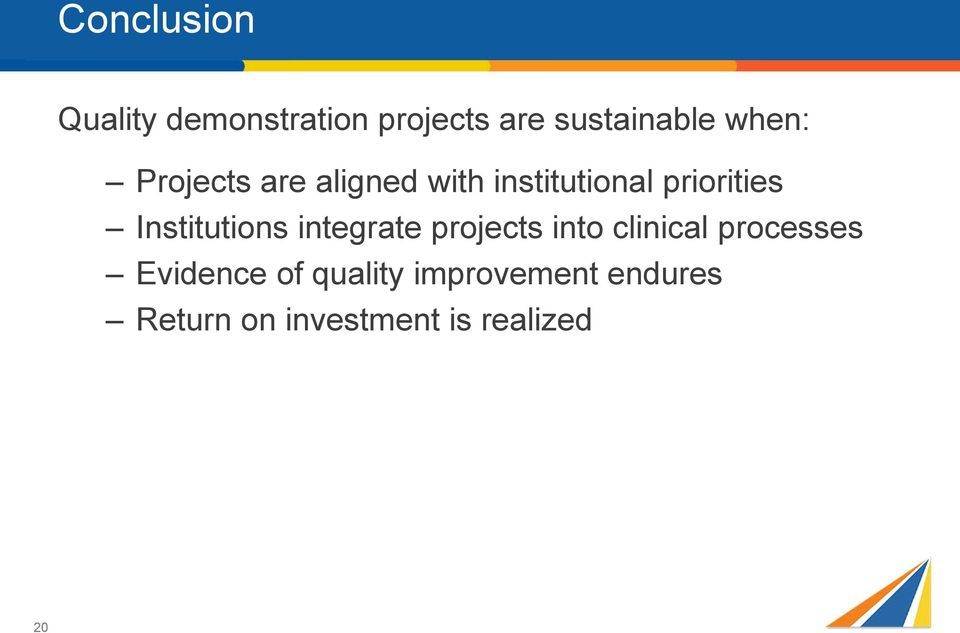 Institutions integrate projects into clinical processes