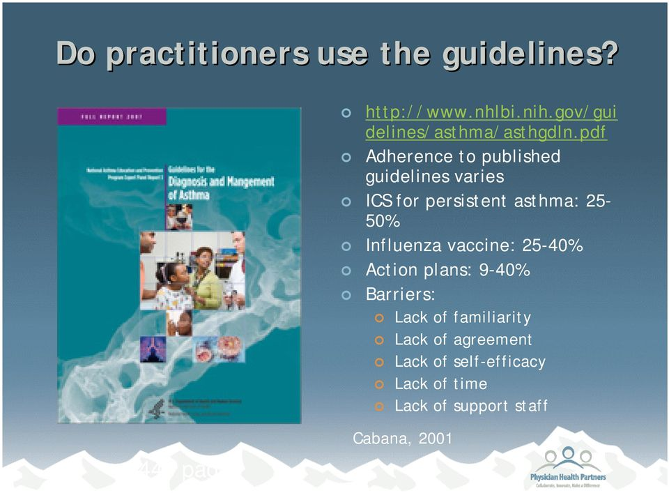 pdf Adherence to published guidelines varies ICS for persistent asthma: 25-50%