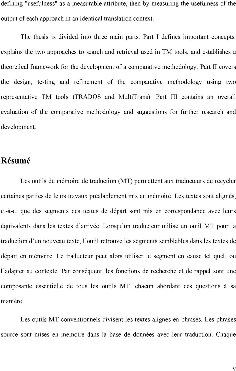 Metrics for evaluating translation memory software pdf part ii covers the design testing and refinement of the comparative methodology using two representative malvernweather Images