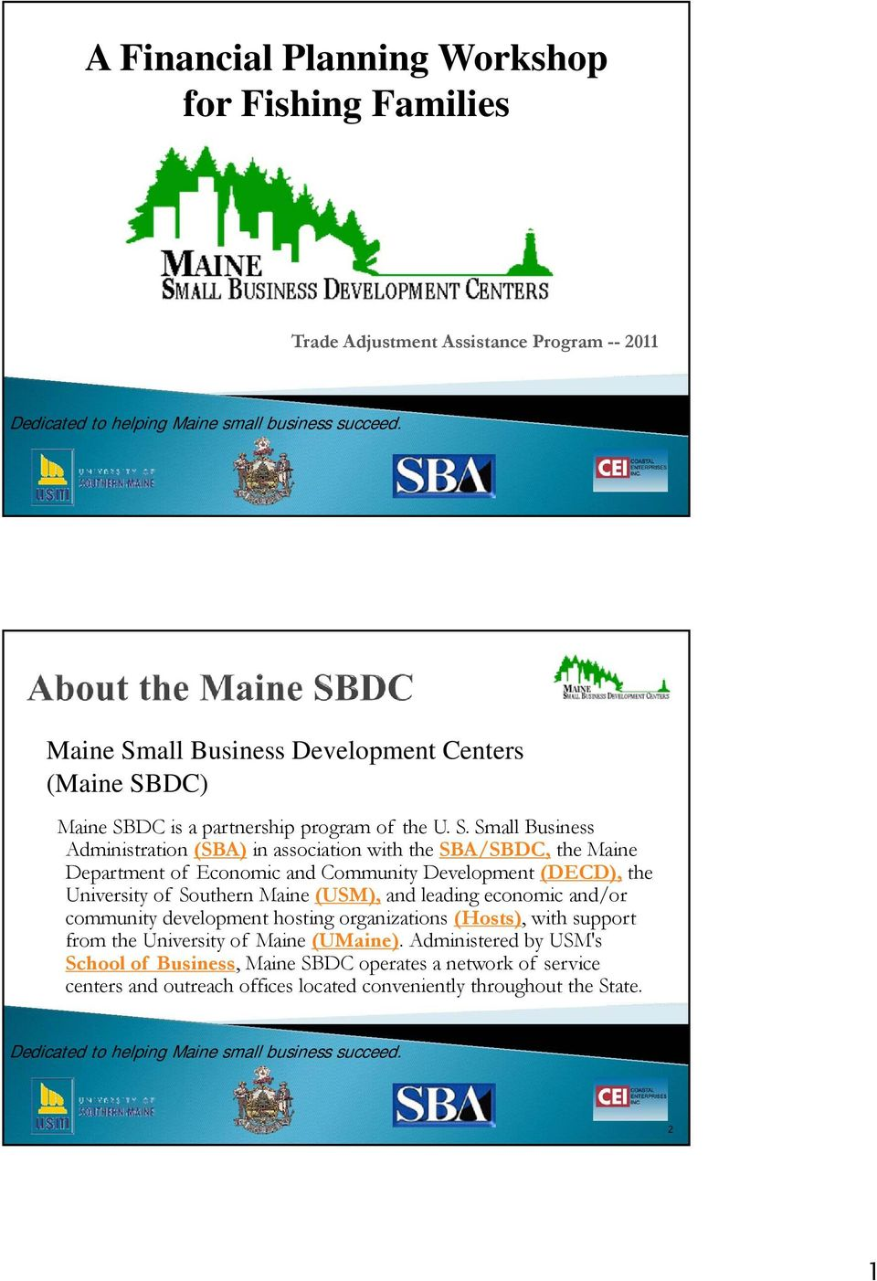 all Business Development Centers (Maine SB