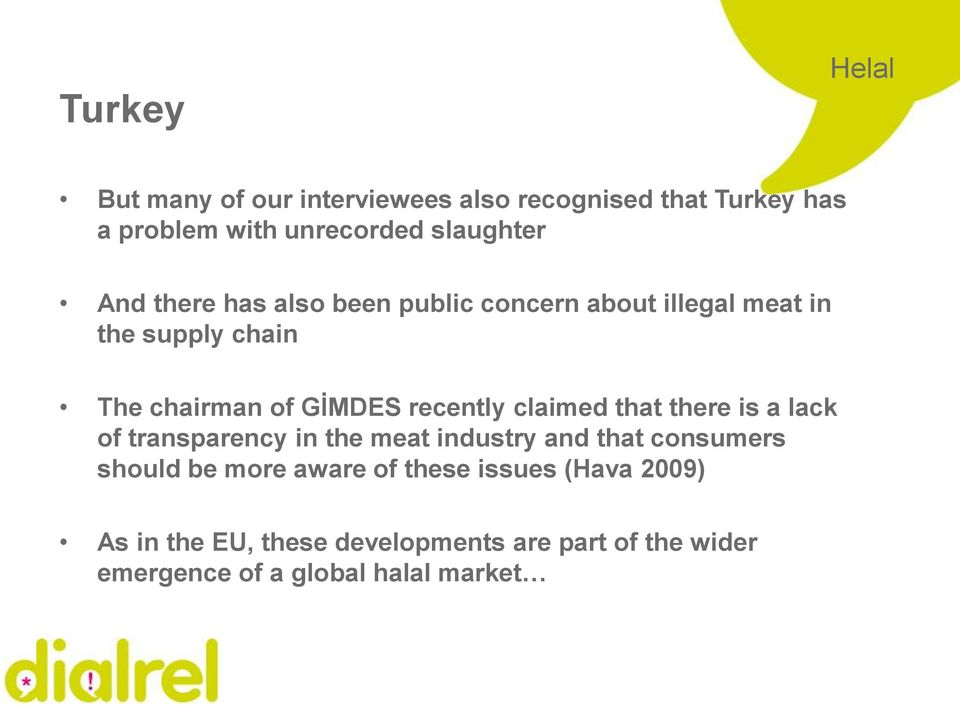 claimed that there is a lack of transparency in the meat industry and that consumers should be more aware of