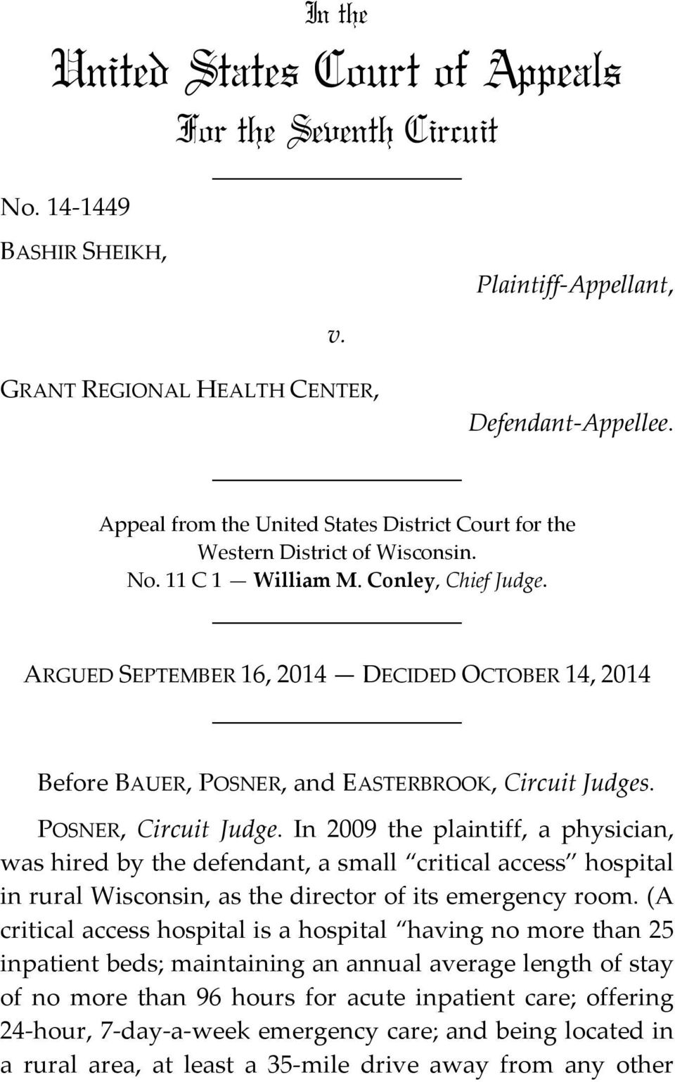 ARGUED SEPTEMBER 16, 2014 DECIDED OCTOBER 14, 2014 Before BAUER, POSNER, and EASTERBROOK, Circuit Judges. POSNER, Circuit Judge.