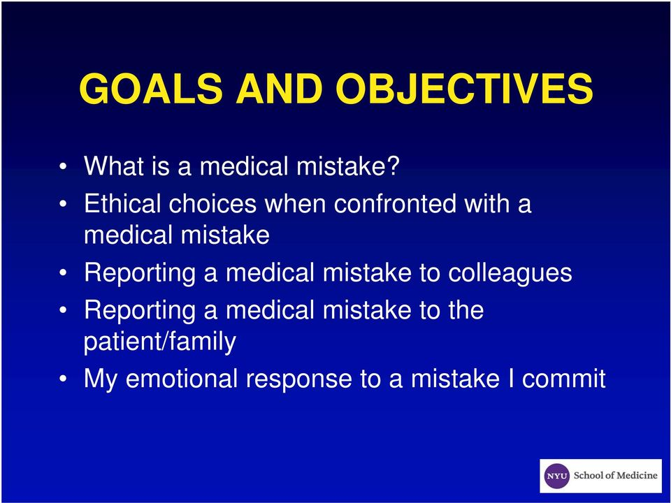 Reporting a medical mistake to colleagues Reporting a