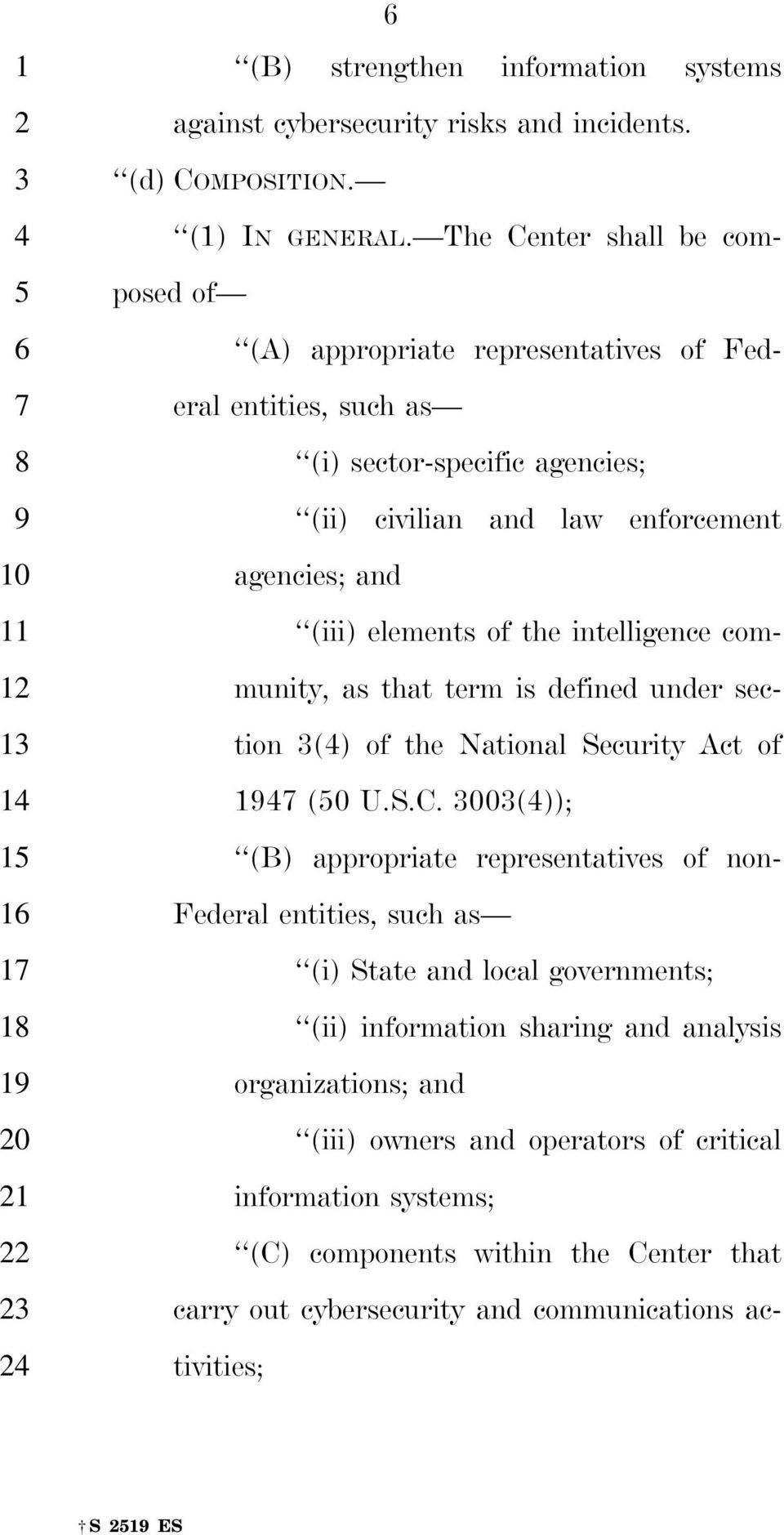 of the intelligence community, as that term is defined under section () of the National Security Act of (0 U.S.C.