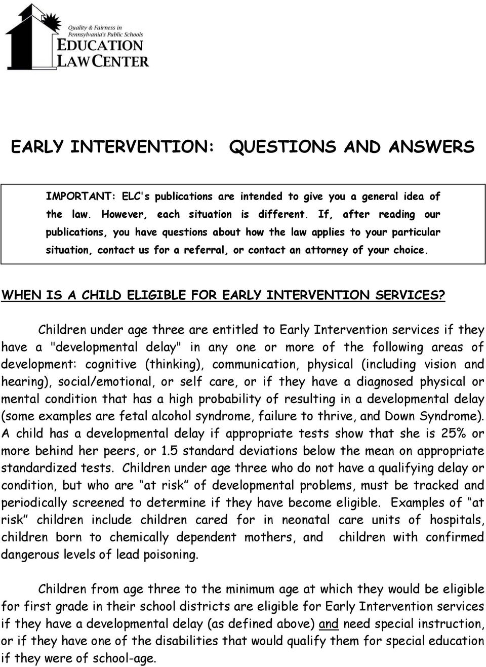 WHEN IS A CHILD ELIGIBLE FOR EARLY INTERVENTION SERVICES?