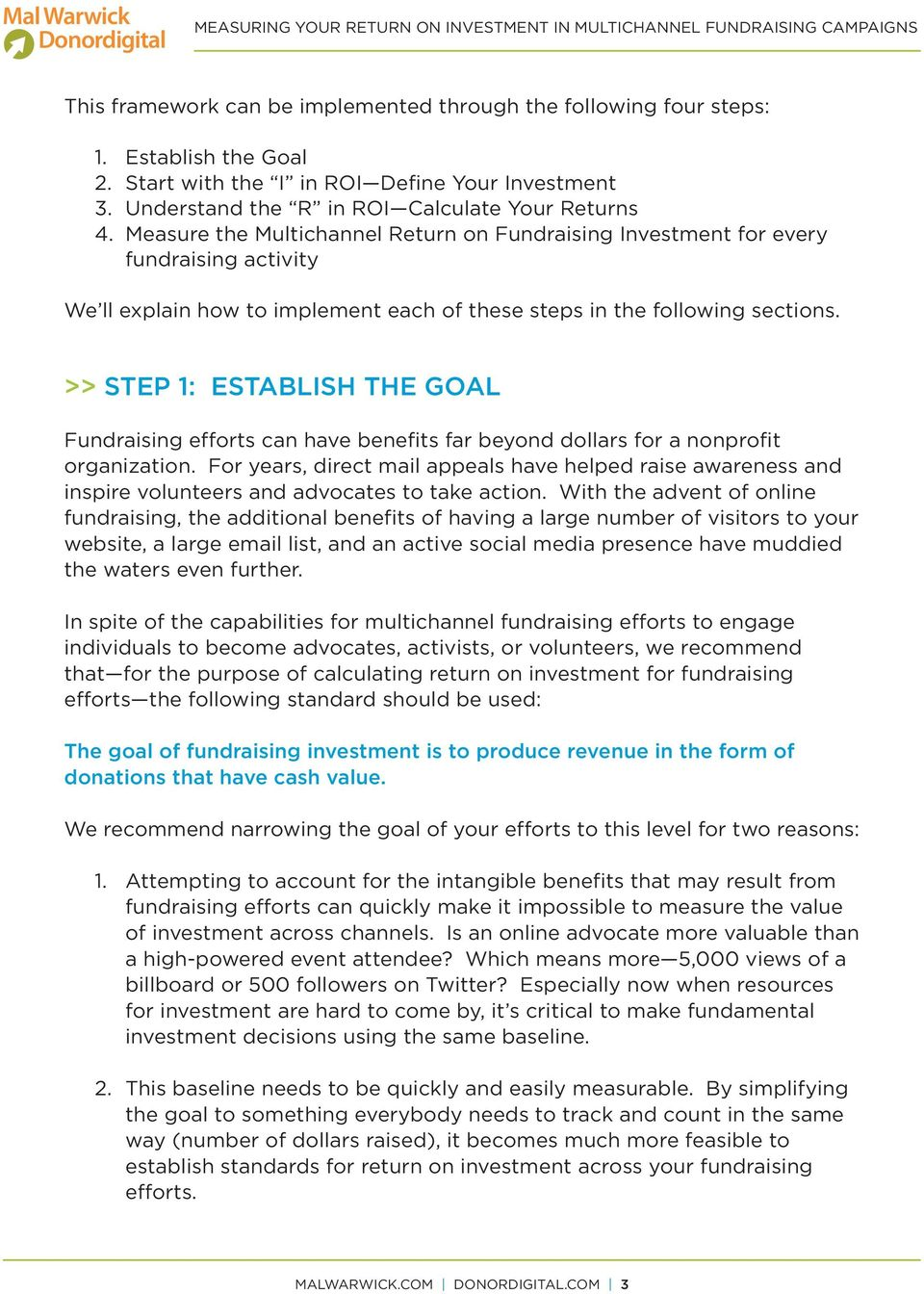 >> STEP 1: ESTABLISH THE GOAL fundraising efforts can have benefits far beyond dollars for a nonprofit organization.