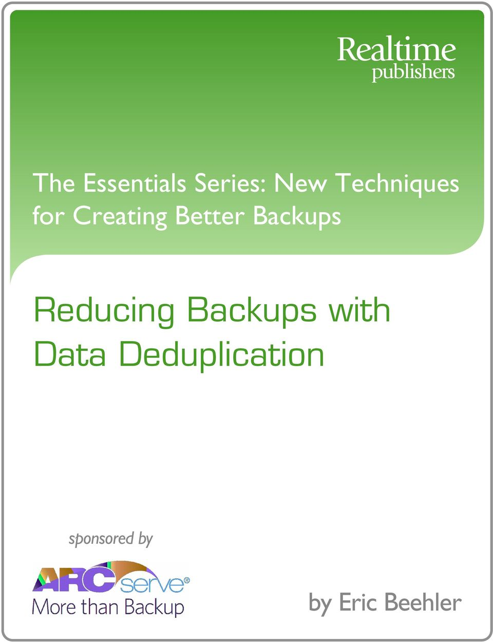 Backups Reducing Backups with